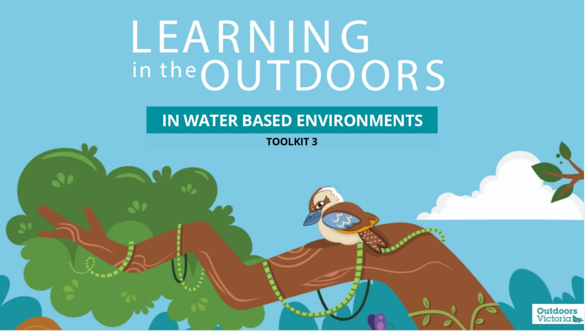 Learning in the Outdoors Toolkit 3- In Water Based Environments