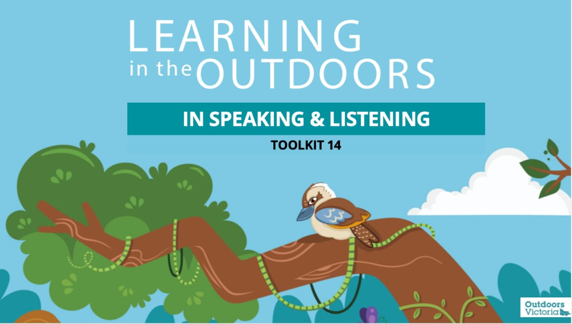 Learning in the Outdoors Toolkit 14: In Speaking and Listening